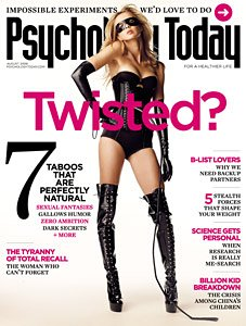 Psychology Today Magazine August 2008 Twisted Back-Issue