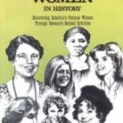 Women In History Discovering America's Famous Through Research-Related Activities Aten Gr 4-8