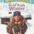 Gold Rush Winter Road to Reading Mile 4 Chapter Book Murphy