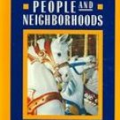 Macmillan People And Neighborhoods The World Around Us