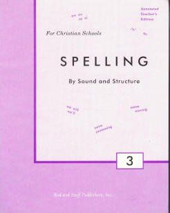 Rod And Staff Spelling By Sound and Structure Grade 3 Teacher's Edition