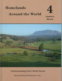 Rod And Staff Homelands Around the World Grade 4 Teacher's Manual