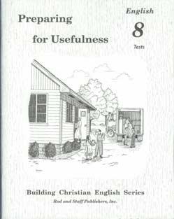ROD AND STAFF Preparing for Usefulness GRADE 8 English BUNDLE