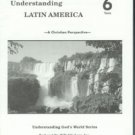 Rod And Staff Understanding Latin America Grade 6 Teacher's Manual Tests Set