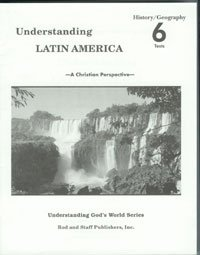 Rod And Staff Understanding Latin America Grade 6 Teacher's Manual Tests Set
