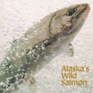 Alaska's Wild Salmon Book ADFG Photos Educational