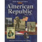 Glencoe The American Republic Since 1877 Teacher Edition TWE