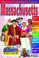 Massachusetts My First Pocket Guide Book for Kids Carole Marsh