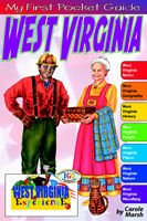 West Virginia My First Pocket Guide Book for Kids Carole Marsh