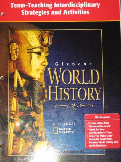 Glencoe World History Team Teaching Interdisciplinary Strategies and Activities BOOK