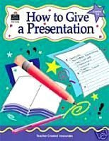 How to Give a Presentation Kathleen Null Grades 3-6 Book