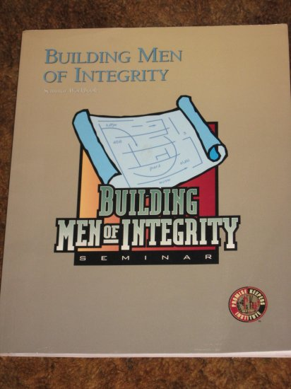 Building Men Of Integrity Seminar Workbook Promise Keepers
