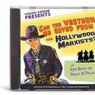 Can The Western Be Saved From The Hollywood Marxists? Douglas Phillips Vision Forum CD