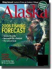 Alaska Magazine April 2008 Issue AK Fishing Alaskan
