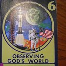 Abeka A Beka Observing God's World Science Grade 6 Student Textbook Book