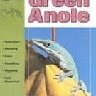 The Guide To Owning a Green Anole Book SC