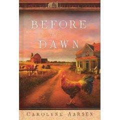 Before The Dawn Carolyne Aarsen Home To Heather Creek Book 1