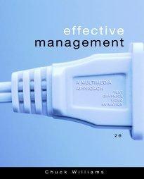 Effective Management  A Multimedia Approach Williams 2e 2005
