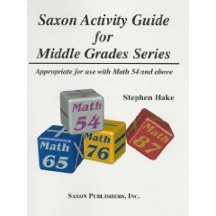 Saxon Math Saxon Activity Guide for Middle Grades Series Stephen Hake Book