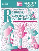 Romans, Reformers, Revolutionaries Activity Book B Diana Waring Homeschool