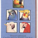 Let's Celebrate Pet Birds Lafeber SC Book