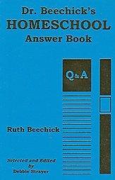 Dr. Beechick's Homeschool Answer Book Ruth Strayer SC