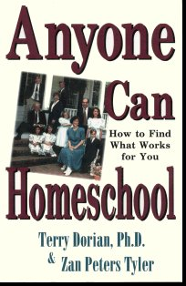 Anyone Can Homeschool How To Find What Works Dorian Book