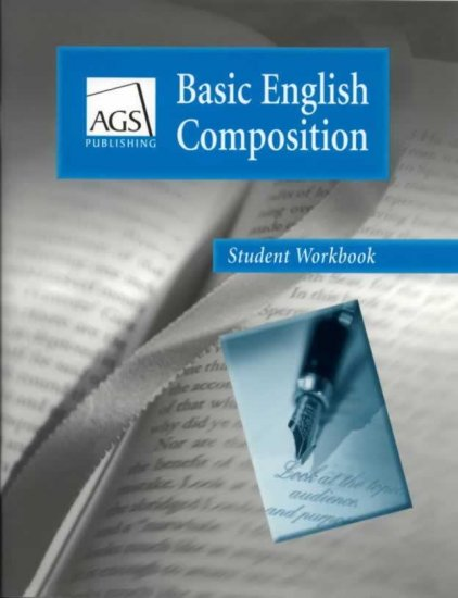 Basic English Composition Workbook AGS HS 0785429271