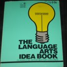 The Language Arts Idea Book Schaff Classroom Activities