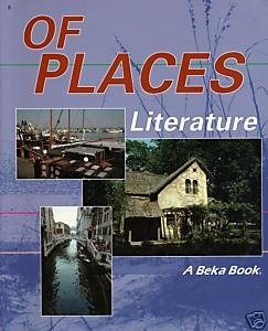 A Beka Of Places Literature Student Text 4/e (2009) GOOD (R5s5-3)k401