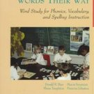 Words Their Way: Word Study for Phonics, Vocabulary and Spelling Instruction Book