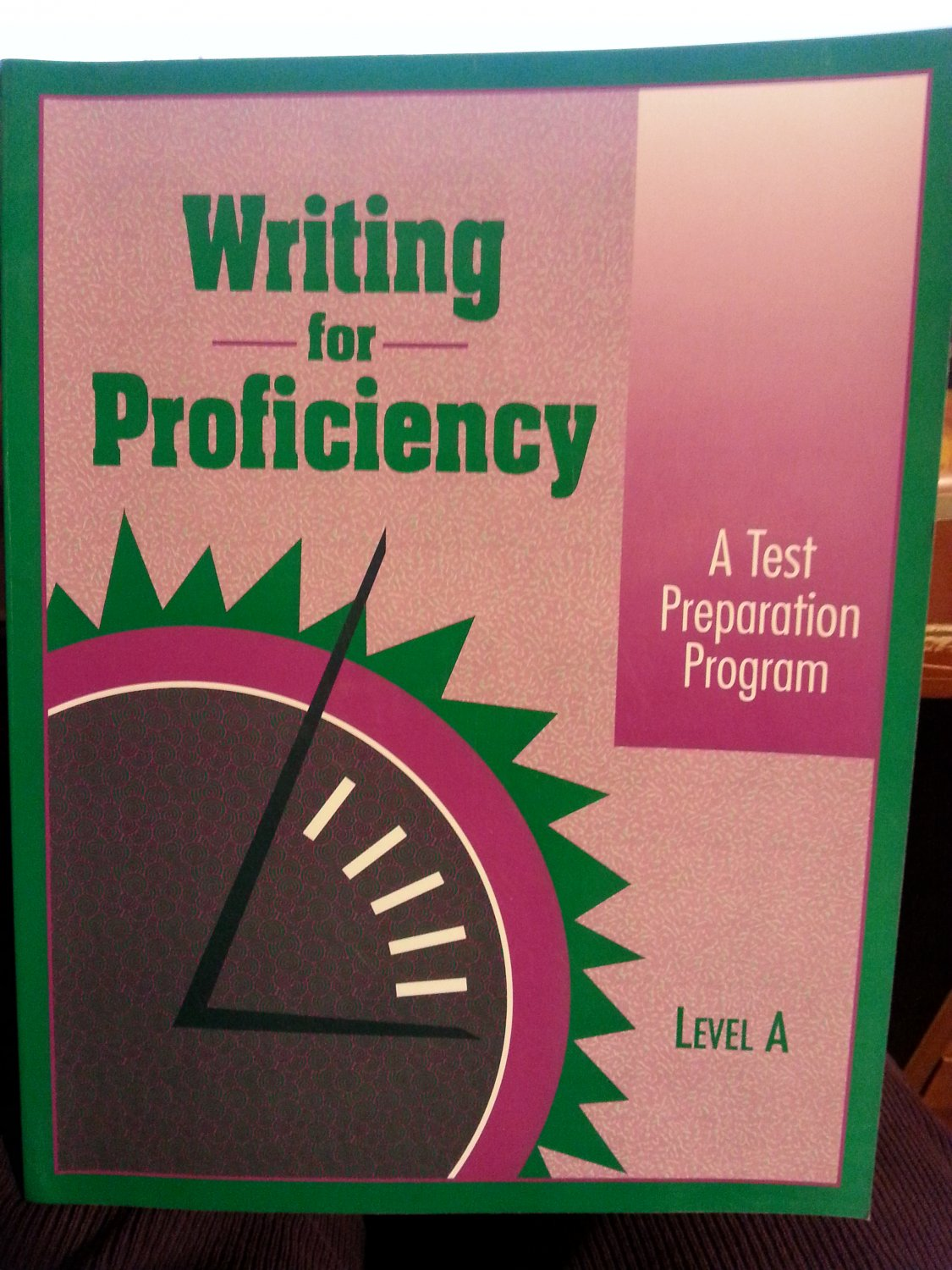 Writing for Proficiency Level A Test Preparation Book