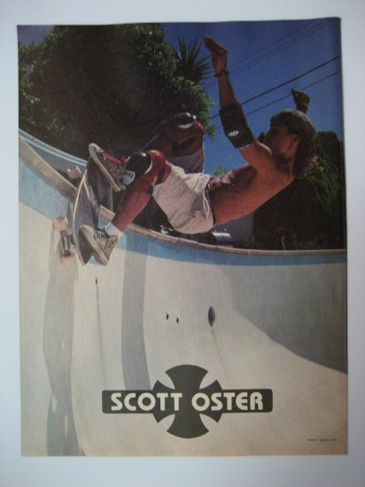 Original Independent SkateBoard Advertisement Rare Vintage Scott Oster