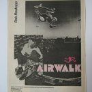 Original Airwalk SkateBoard Advertisement Rare Vintage Rob Roskopp