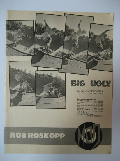 Original BIG UGLY SkateBoard Advertisement Rare Vintage Rob Roskopp
