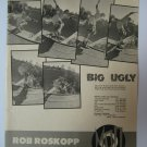 Original BIG UGLY SkateBoard Advertisement Rare Vintage Rob Roskopp
