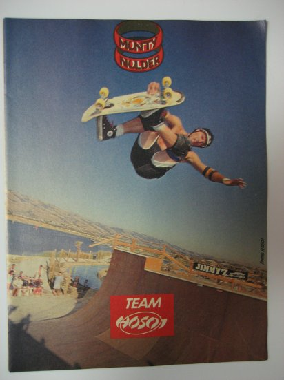 Original Team Hosoi SkateBoard Advertisement Rare Vintage Monty Nolder