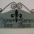 Please Remove Your Shoes Sign - Home or Business in Sage Green and Black Fleur Di Lis