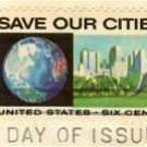 Save Our Cities 6 cent Stamp Anti Pollution Issue FDI SC 1411 First Day Issue