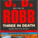 Three in Death by J D Robb Interlude in Death Midnight In Death Haunted in Death Eve Dallas Mystery