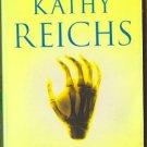 Bare Bones by Kathy Reichs Temperance Brennan Mystery