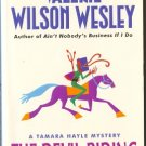 The Devil Riding by Valerie Wilson Wesley   Tamara Hayle mystery