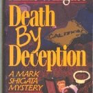 Death by Deception by Anne Wingate    Mark Shigata Mystery