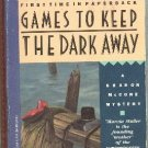 Games to Keep the Dark Away by Marcia Muller  Sharon McCone Mystery