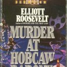 Murder at Hobcaw Barony by Elliot Roosevelt