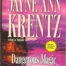 Dangerous Magic by Stephanie James Jayne Ann Krentz
