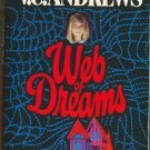 Web of Dreams by V C Andrews  Casteel Family Series