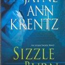 Sizzle and Burn by Jayne Ann Krentz  Arcane Society Novel Hardcover