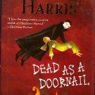 Dead as a Doornail by Charlaine Harris Sookie Stackhouse Novel Hardcover