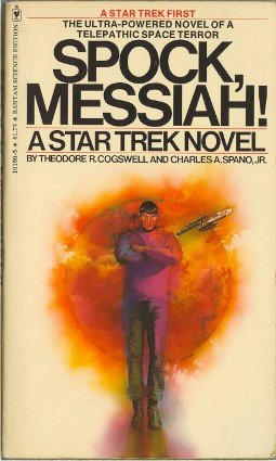 Spock Messiah by Theodore R Cogswell and Charles A Spano Jr Original Series Star Trek Novel